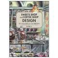 スイーツショップ&コーヒーショップのデザイン –シンプルなこだわりがいきるサンフランシスコの店づくり-  /碓井美樹(33短C/33文B)